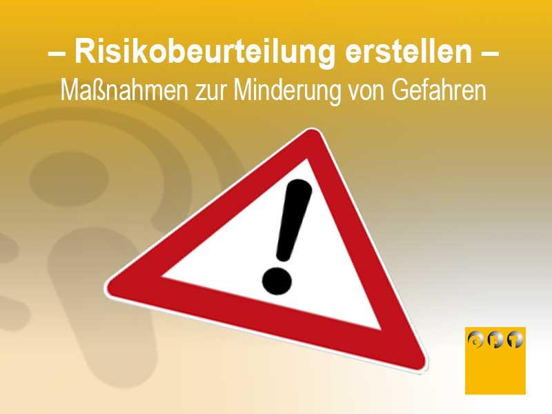 Risikobeurteilung: Einschätzung Von Gefahren