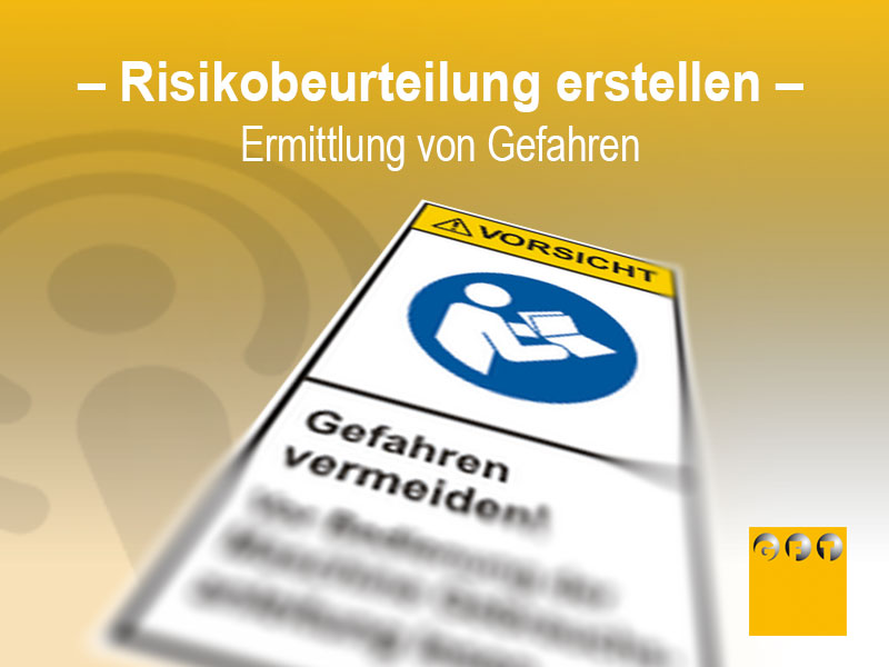 Risikobeurteilung Erstellen - Ermittlung Von Gefahren