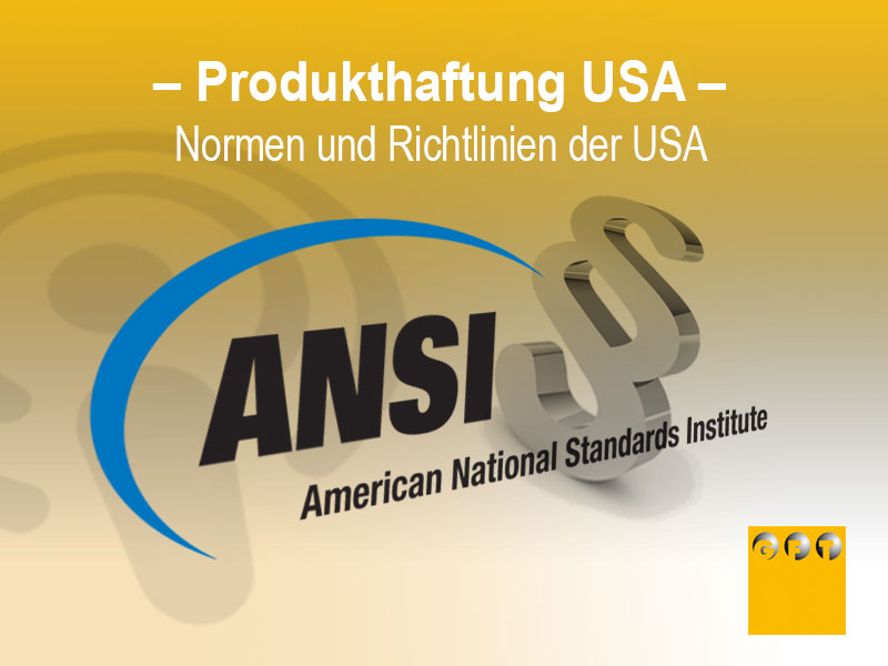 Produkthaftung USA -Normen Und Richtlinien