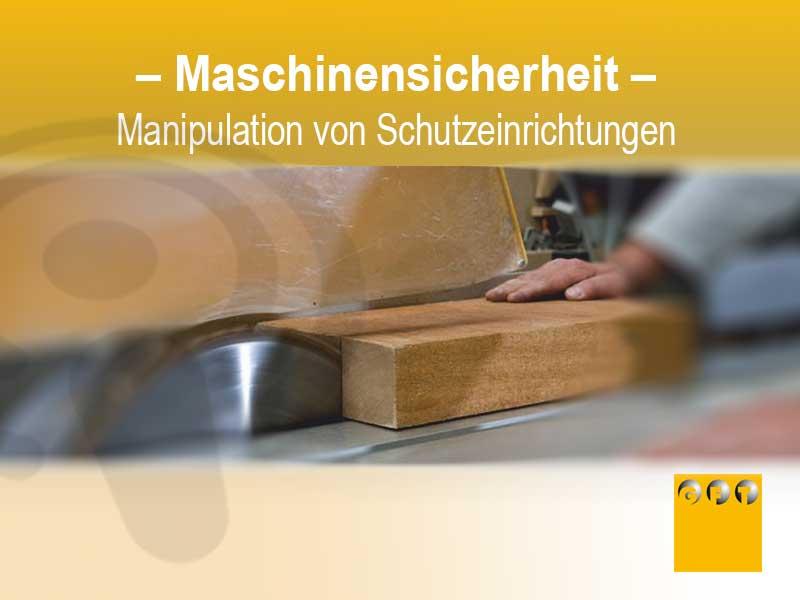 MS #002 – Maschinensicherheit: Manipulation Von Schutzeinrichtungen