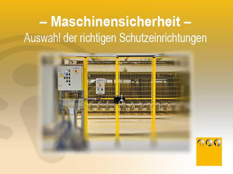 Maschinensicherheit -Schutzeinrichtungen
