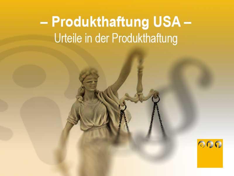 Urteile In Der Produkthaftung USA