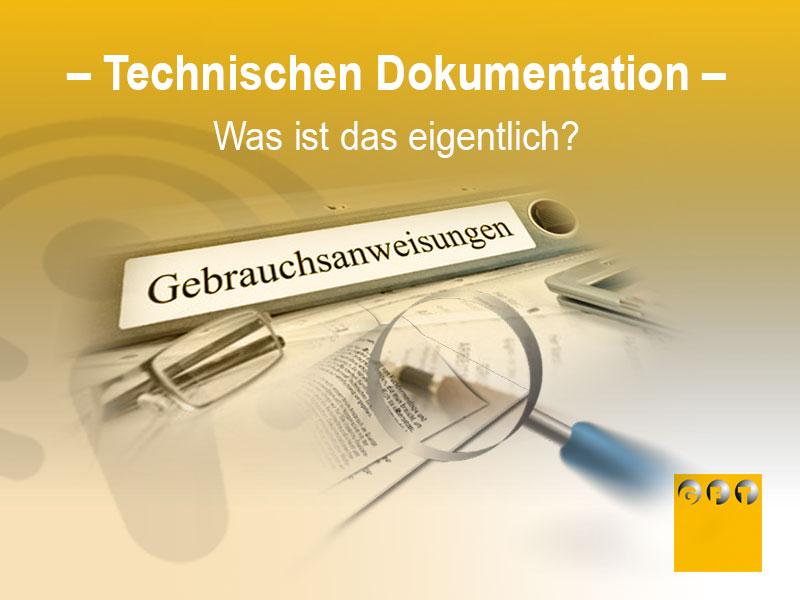 Technische Dokumentation – Was Ist Das Eigentlich?