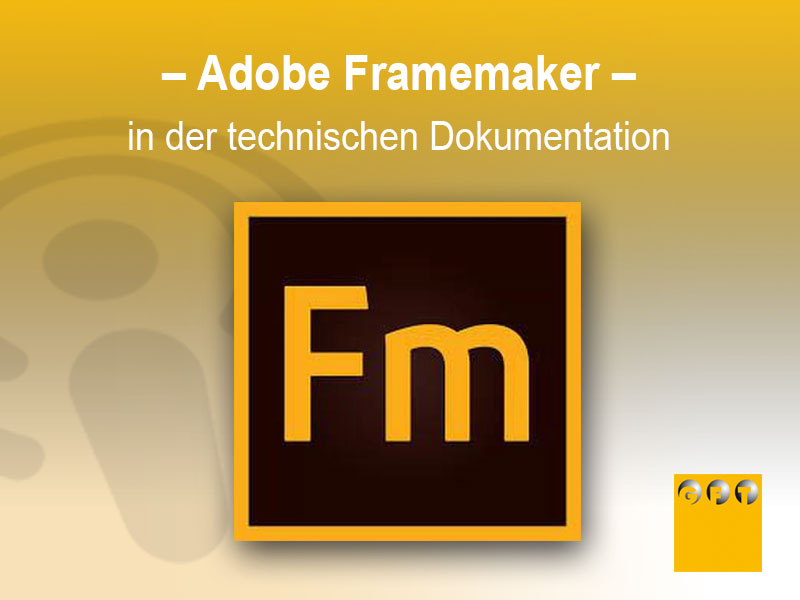 Adobe Framemaker In Der Technischen Dokumentation