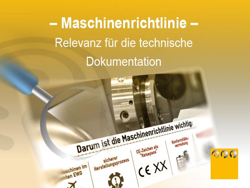 MRL #001 Maschinenrichtlinie – Relevanz Für Die Technische Dokumentation