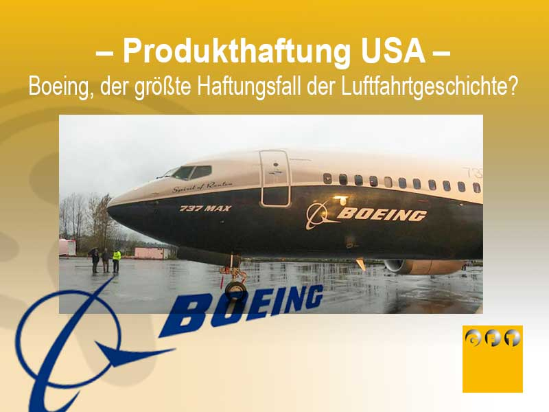 US-P #008 Boeing, Der Größte Haftungsfall Der Luftfahrtgeschichte?
