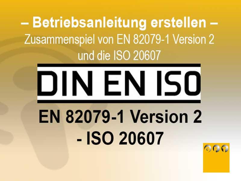 Technische-dokumentation-zusammenspiel-EN-82079-und-ISO-20607