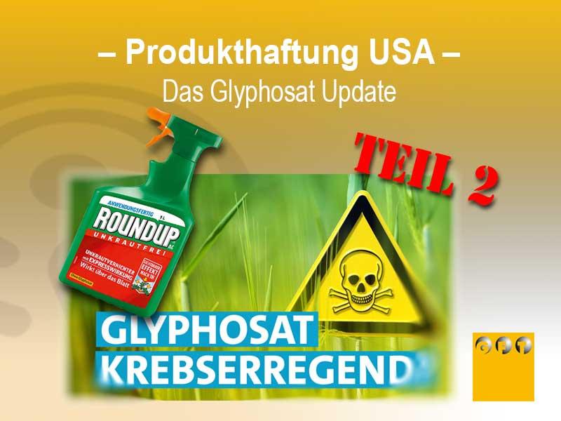 Us-produkthaftung-glyphosat-update