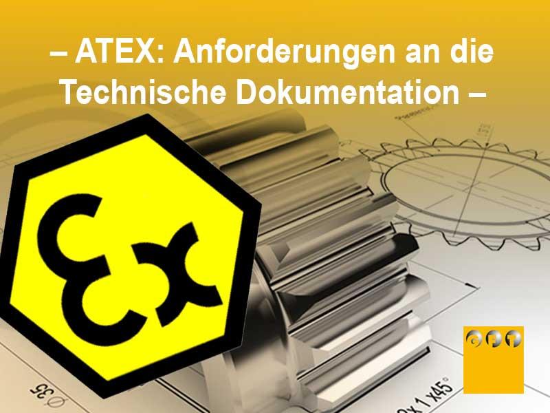 ATEX #002 Anforderungen An Die Technische Dokumentation