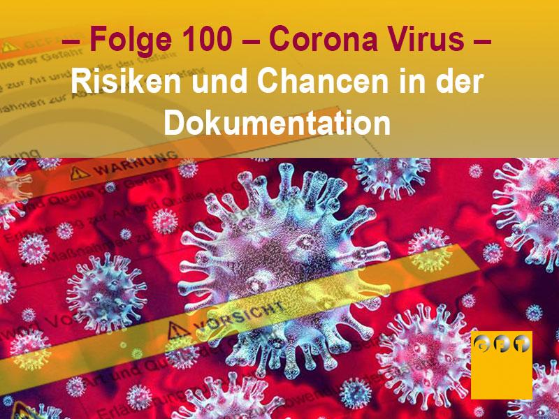 Extra #012 Folge 100 – Corona Virus – Risiken Und Chancen In Der Dokumentation