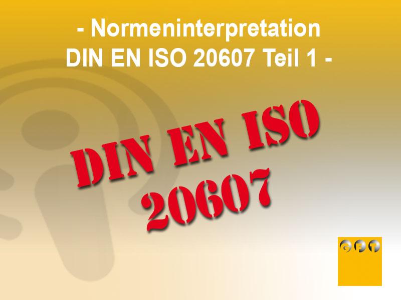 Normeninterpretation-DIN-EN-ISO-20607-Teil-1