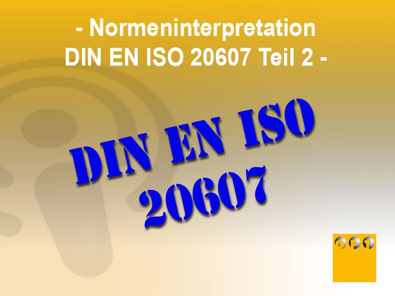 Normeninterpretation-DIN-EN-ISO-20607-Teil-2