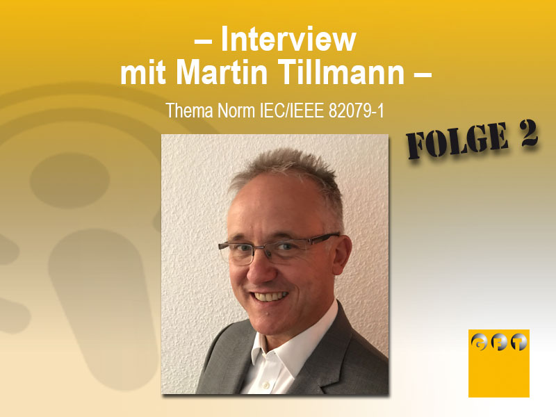 FW #010 Norm IEC/IEEE 82079-1 / Interview Mit Martin Tillmann – Teil 2
