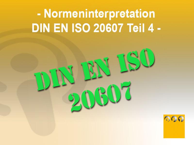 Normeninterpretation-DIN-EN-ISO-20607-Teil-4