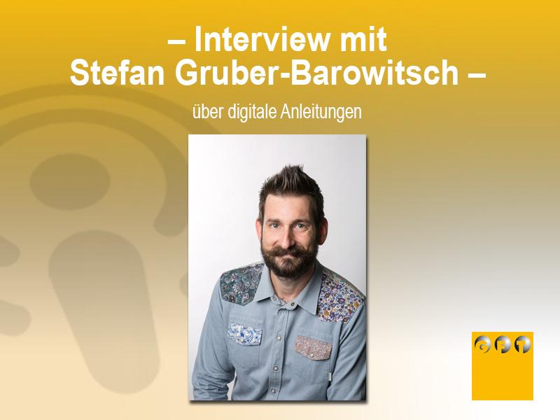 FW #013 Interview Mit Stefan Gruber-Barowitsch über Digitale Anleitungen