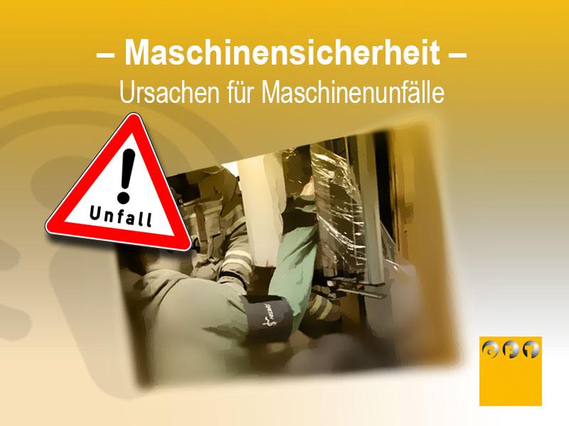 MS #006 Ursachen Für Maschinenunfälle