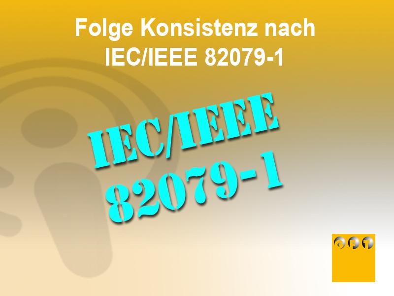 NI #012 Prinzip Der Konsistenz Nach IEC/IEEE 82079-1