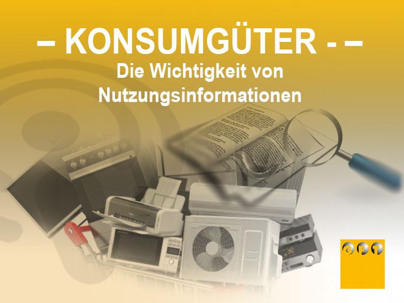 KG #001 Konsumgüter – Die Wichtigkeit Von Nutzungsinformationen