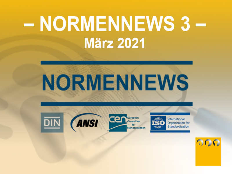 NN #003 News Zu Normen Und Richtlinien – März 2021