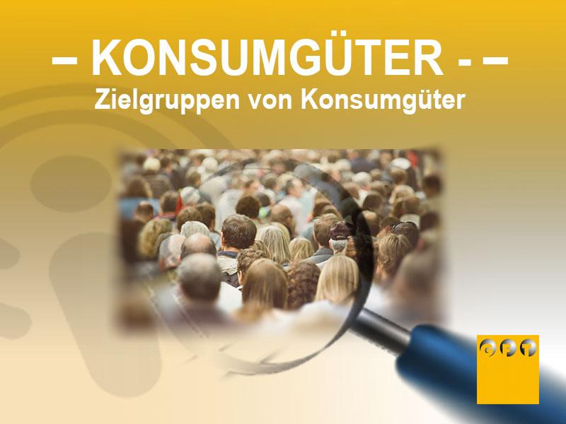 KG #002 Zielgruppen Von Konsumgütern