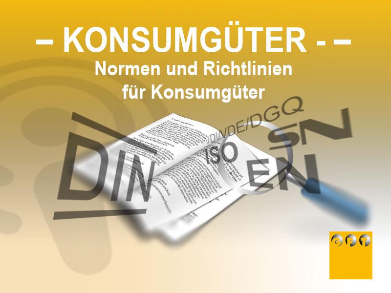KG #003 Normen, Richtlinien Und Gesetze Für Konsumgüter