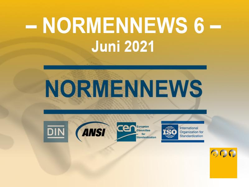 NN #006 News Zu Normen Und Richtlinien – Juni 2021